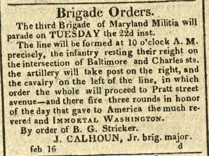Advertisement: Brigade Orders… fire three rounds in honor of the day that gave to America the much revered and Immortal Washington