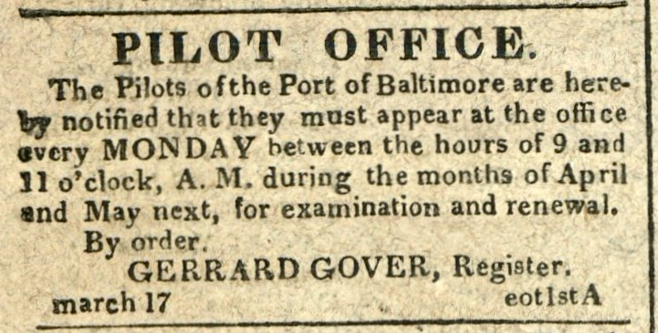 Advertisement: The Pilots of the Port of Baltimore are herby notified that they must appear… for examination and renewal