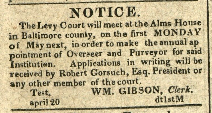 Advertisement: Notice. Alms House in Baltimore county… to make the appointment of Overseer and Purveyor