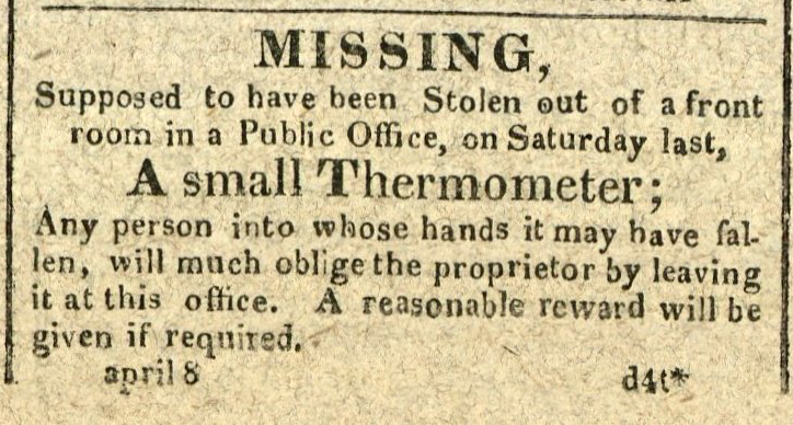 Advertisement: Missing, Supposed to have been Stolen… A small Thermometer